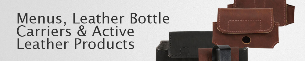 Menus, Leather Bottle Carriers & Active Leather Products